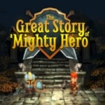 The Great Story of a Mighty Hero Source za darmo!